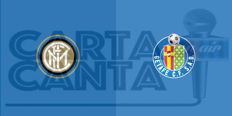 Le PAGELLE nerazzurre di Inter-Getafe 2-0. OTTAVO DI FINALE DI EUROPA LEAGUE.